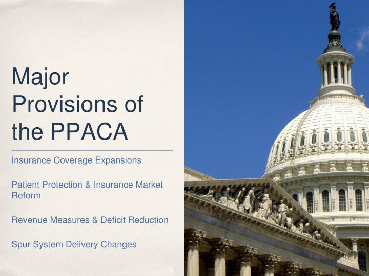 Major Provisions of the PPACA