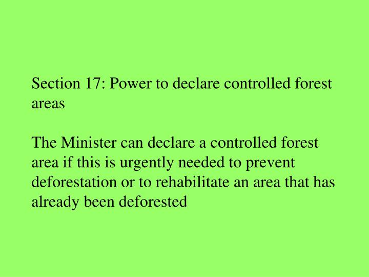 Section 17: Power to declare controlled forest areas