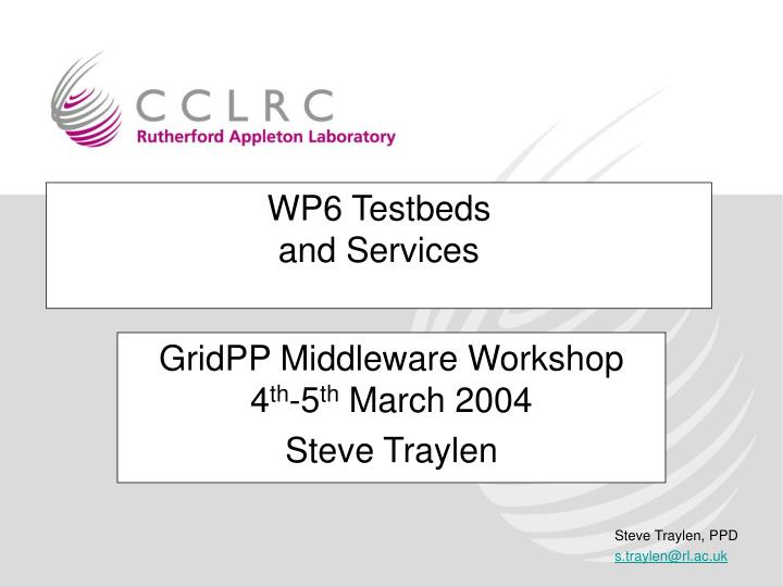 Wp6 testbeds and services