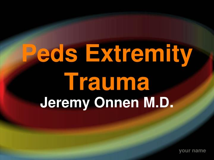 peds extremity trauma