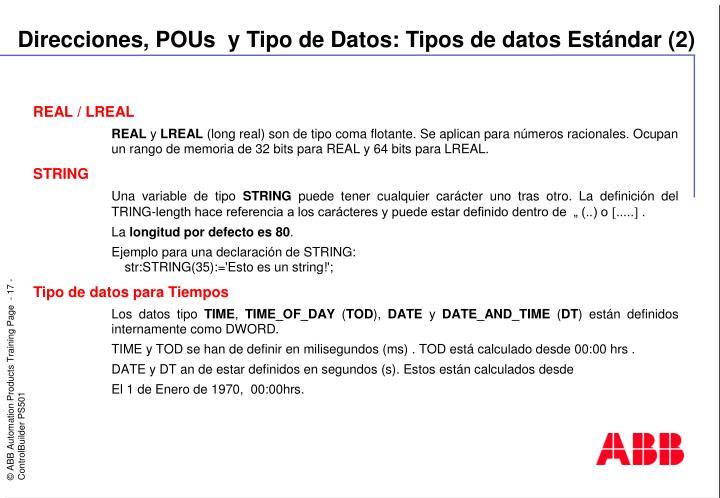 Direcciones, POUs  y Tipo de Datos: Tipos de datos Estándar (2)
