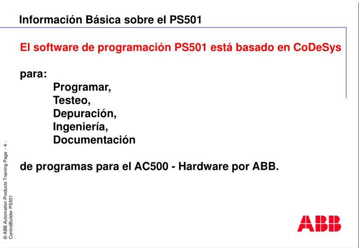 Información Básica sobre el PS501