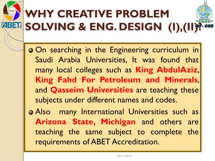 WHY CREATIVE PROBLEM SOLVING & ENG. DESIGN  (I),(II)?