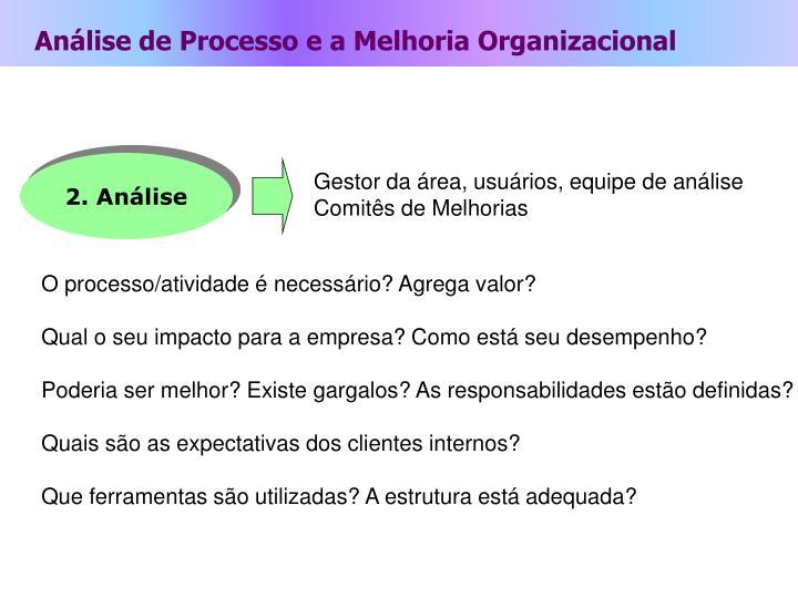 Análise de Processo e a Melhoria Organizacional