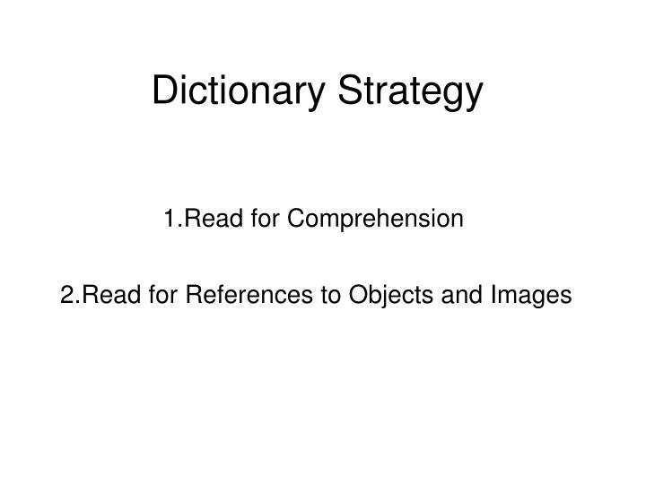 Dictionary Strategy