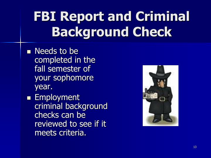 FBI Report and Criminal Background Check