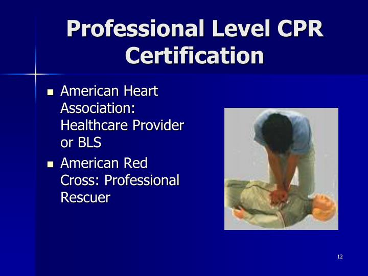 Professional Level CPR Certification