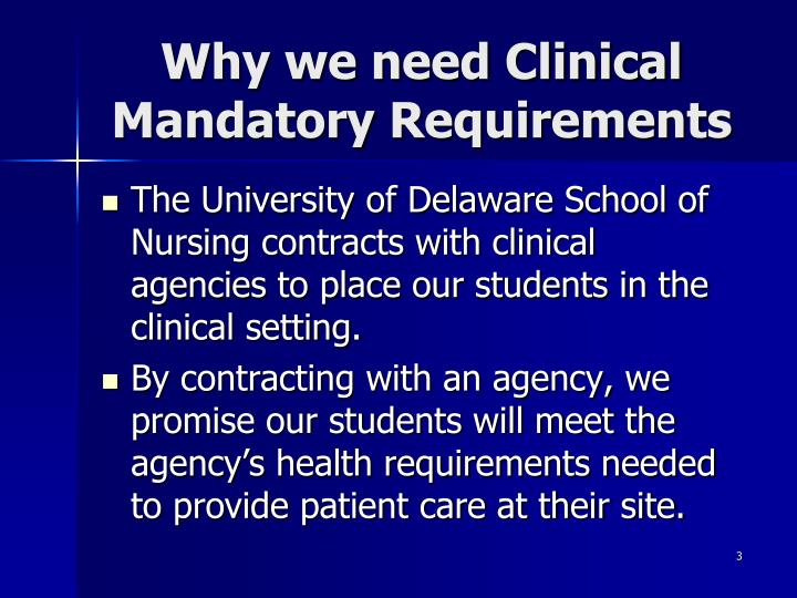 Why we need Clinical Mandatory Requirements