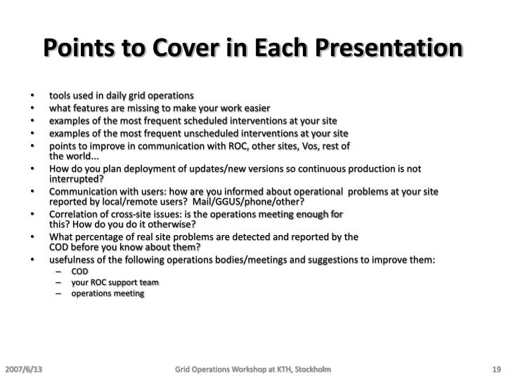 Points to Cover in Each Presentation