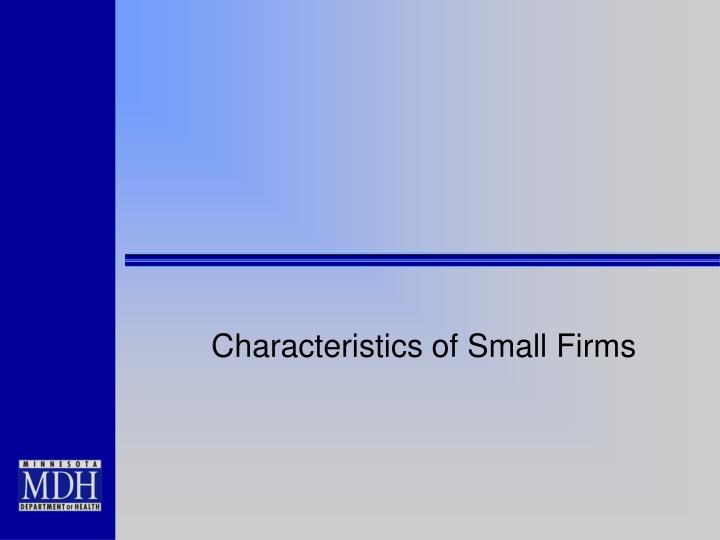 Characteristics of Small Firms