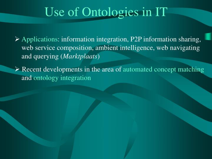 Use of Ontologies in IT