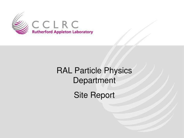 RAL Particle Physics Department