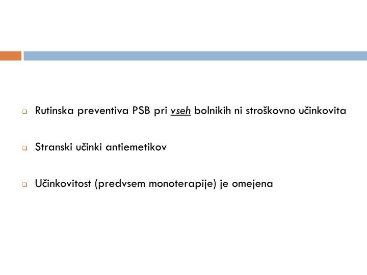 Rutinska preventiva PSB pri
