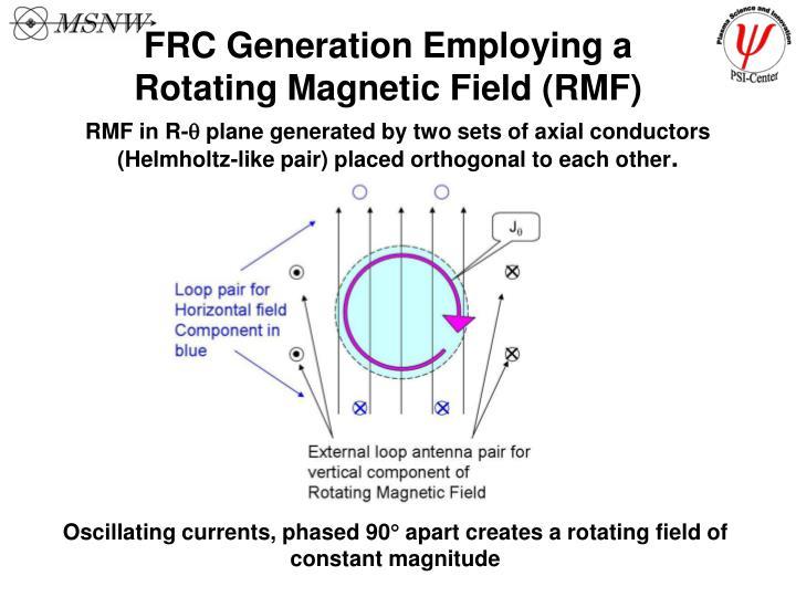 FRC Generation Employing a