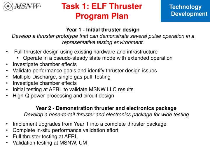 Task 1: ELF Thruster Program Plan