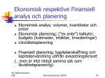 ekonomisk respektive finansiell analys och planering
