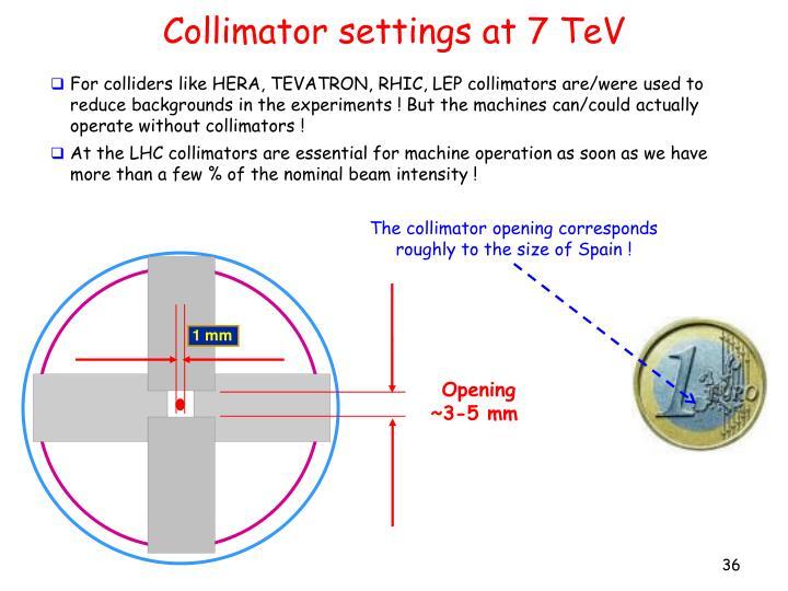 Collimator settings at 7 TeV