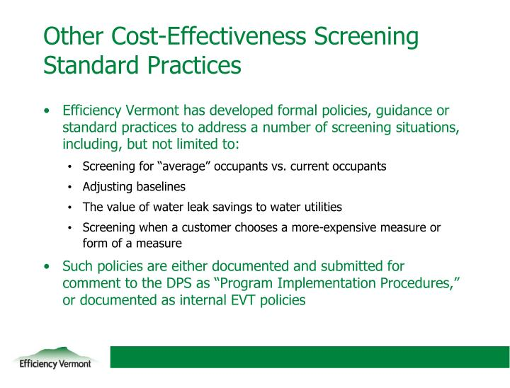 Other Cost-Effectiveness Screening Standard Practices