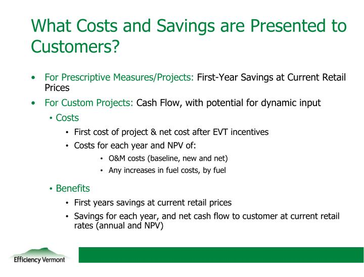What Costs and Savings are Presented to Customers?