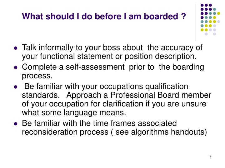 What should I do before I am boarded ?