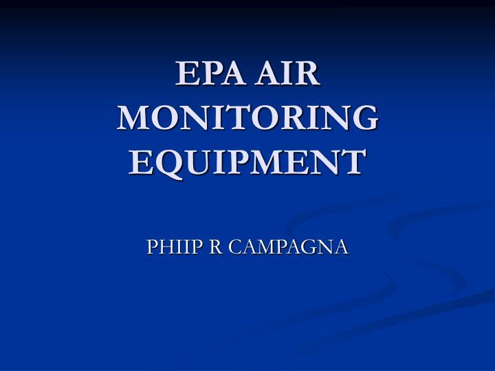 EPA AIR MONITORING