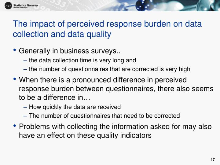 The impact of perceived response burden on data collection and data quality