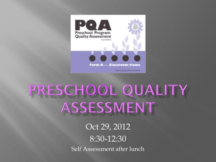 presch oo l quality assessment