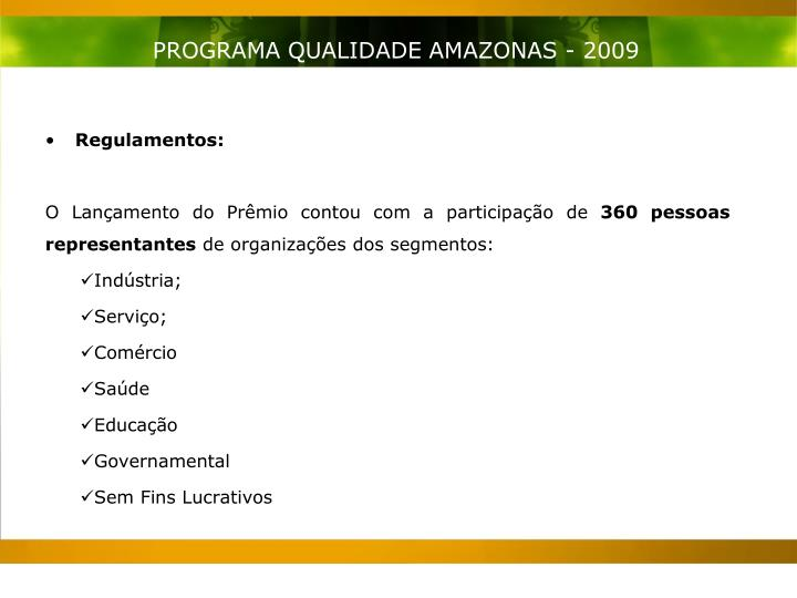 PROGRAMA QUALIDADE AMAZONAS - 2009