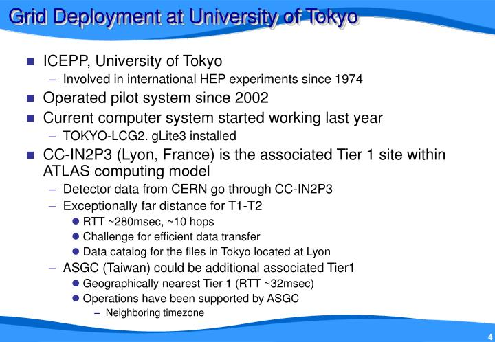 Grid Deployment at University of Tokyo