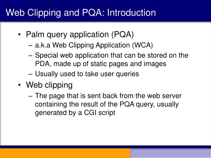 Web Clipping and PQA: Introduction