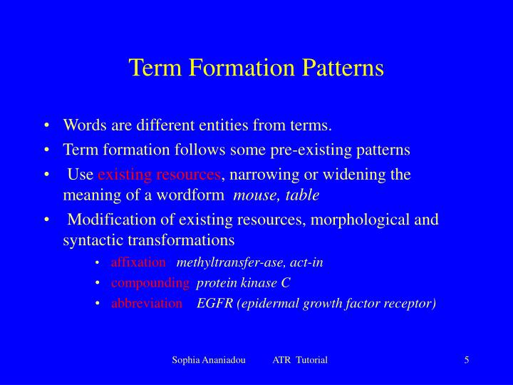Term Formation Patterns