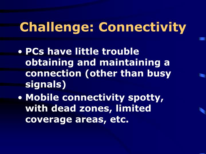 Challenge: Connectivity