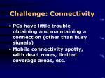 challenge connectivity