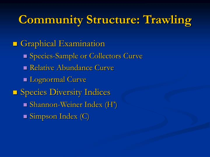Community Structure: Trawling