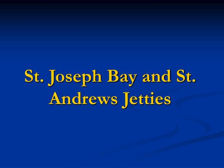 St. Joseph Bay and St. Andrews Jetties