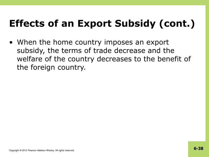 Effects of an Export Subsidy (cont.)