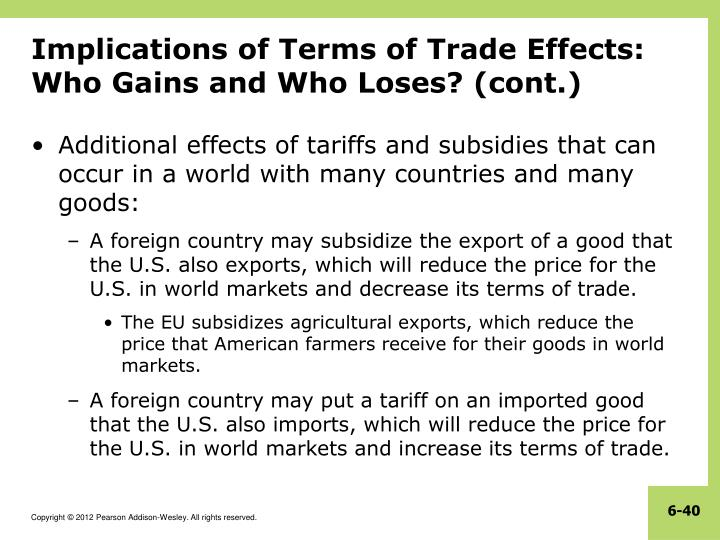 Implications of Terms of Trade Effects: Who Gains and Who Loses? (cont.)