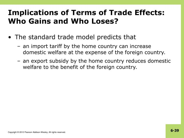 Implications of Terms of Trade Effects: Who Gains and Who Loses?