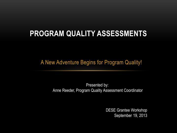 Program Quality Assessments