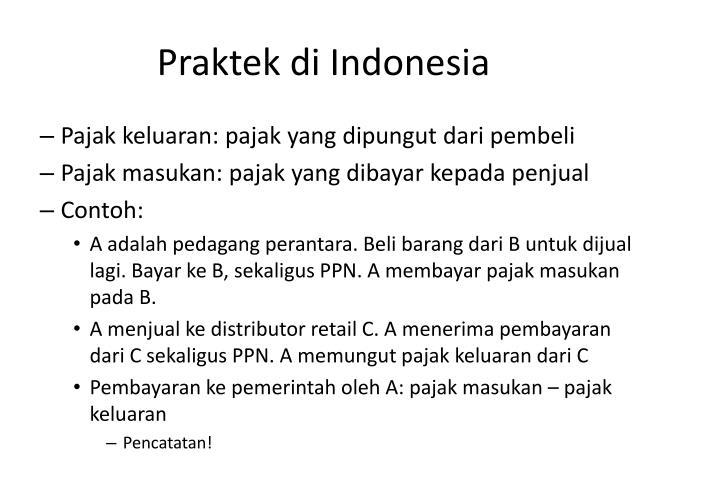 Praktek di Indonesia