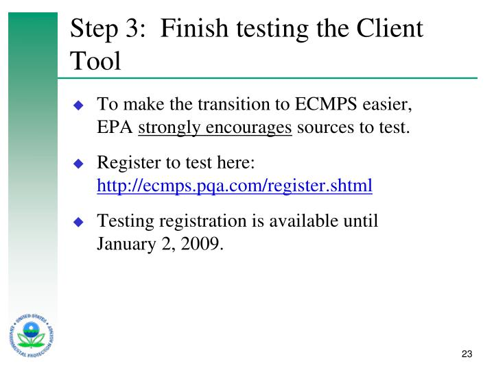 Step 3:  Finish testing the Client Tool
