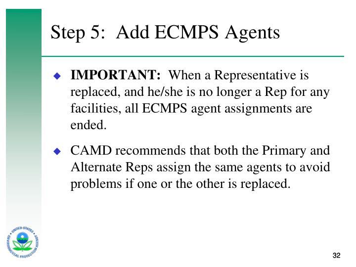 Step 5:  Add ECMPS Agents