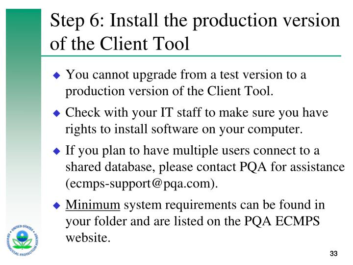 Step 6: Install the production version of the Client Tool