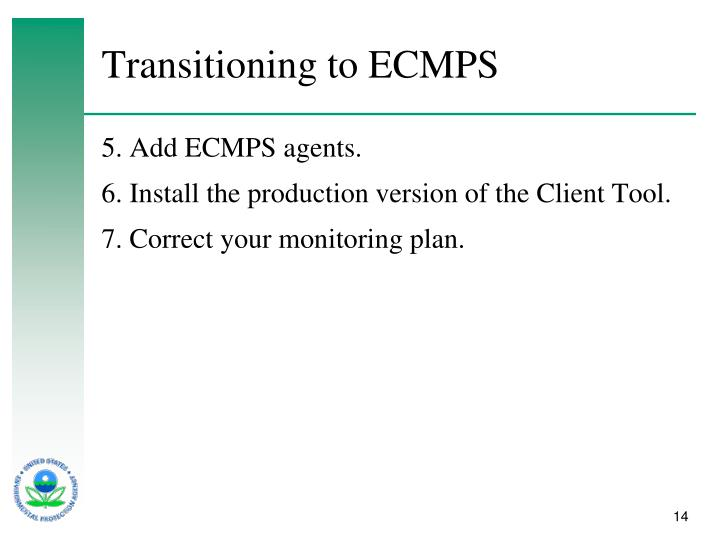 Transitioning to ECMPS