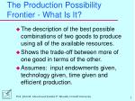 the production possibility frontier what is it