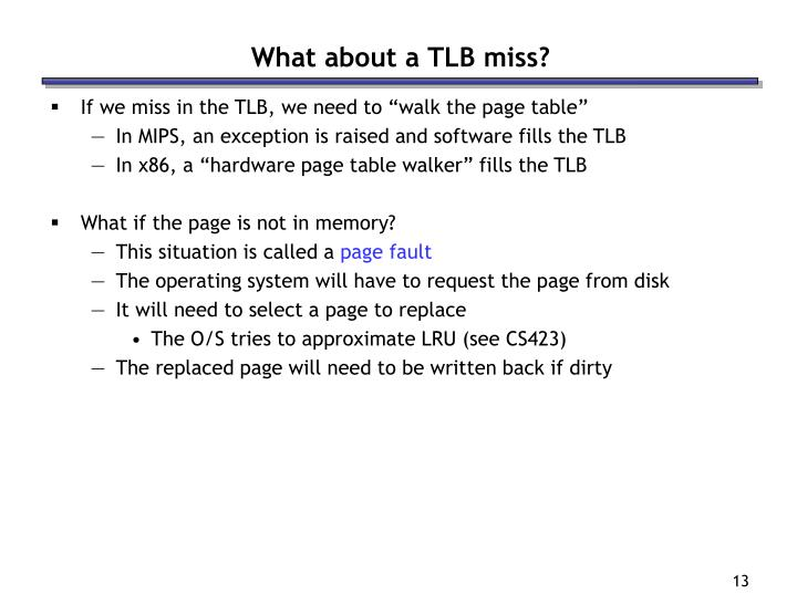 What about a TLB miss?
