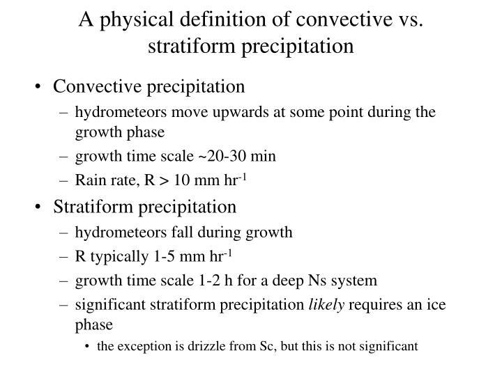 A physical definition of convective vs. stratiform precipitation