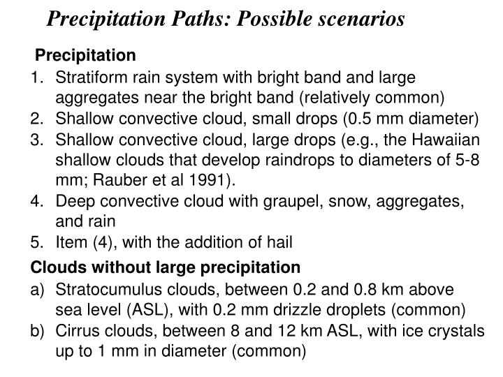 Precipitation Paths: Possible scenarios