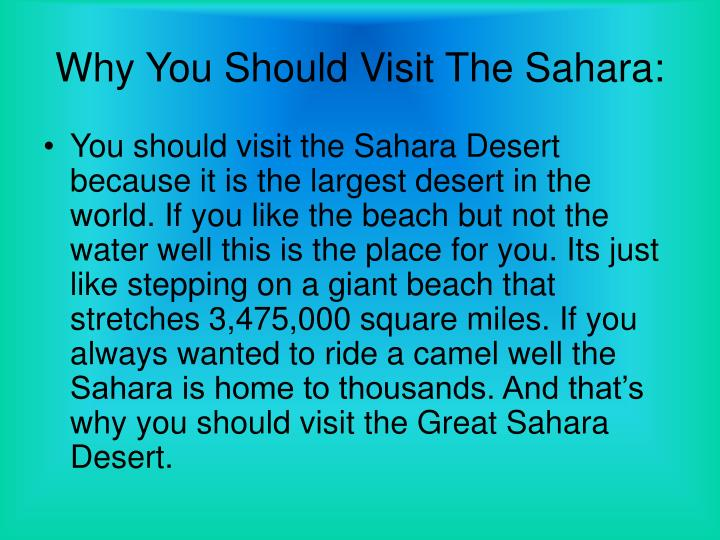 Why You Should Visit The Sahara: