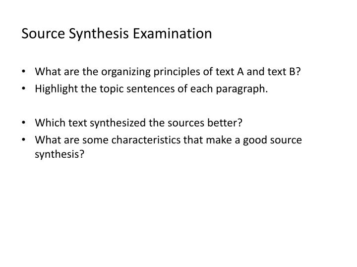 Source Synthesis Examination